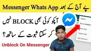The Messenger and Whats App Can not block Any of you today new trick 2019