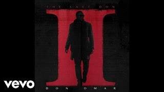 Don Omar - Yo Soy De Aqui (Audio) ft. Yandel, Daddy Yankee, Arcangel