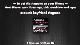 Acoustic Boyfriend Ringtone