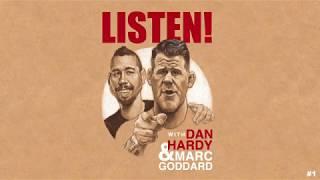 UFC MMA PODCAST: Dan Hardy & Marc Goddard - Listen