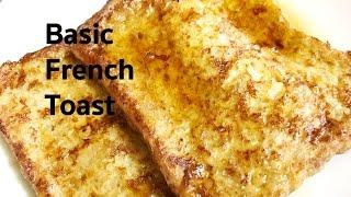 Basic French Toast Recipe