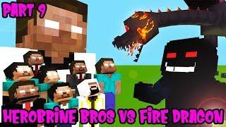 MONSTER SCHOOL : PART 9 HEROBRINE BROTHERS VS FIRE DRAGON DARK LORD - MINECRAFT ANIMATION