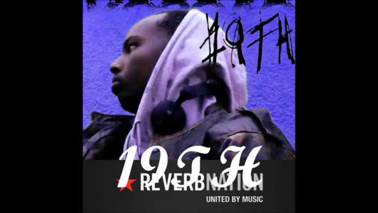Download 19TH 's  (Full Mixtape )