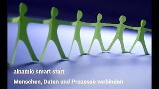alnamic smart start - Menschen, Daten und Prozesse verbinden