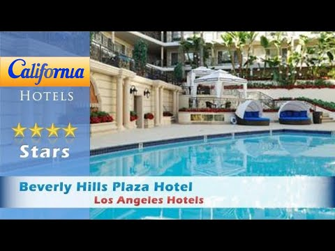 Beverly Hills Plaza Hotel, Los Angeles Hotels - California