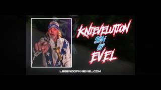 Knievelution: Son of Evel - The Robbie Knievel Story - The Life, The Legend, The Book!