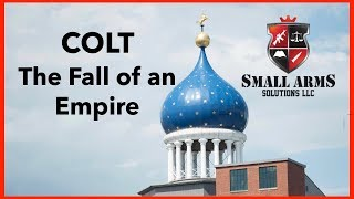 Colt - The Fall of an Empire