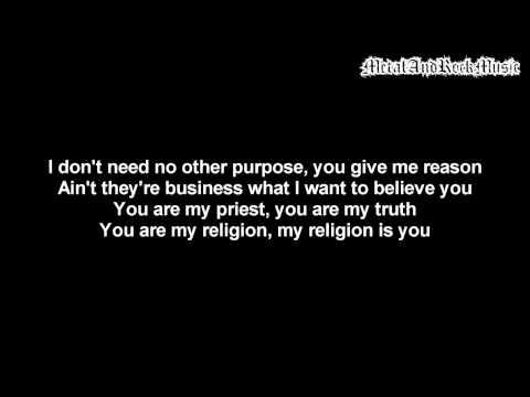 Skillet - My Religion   Lyrics on screen   HD