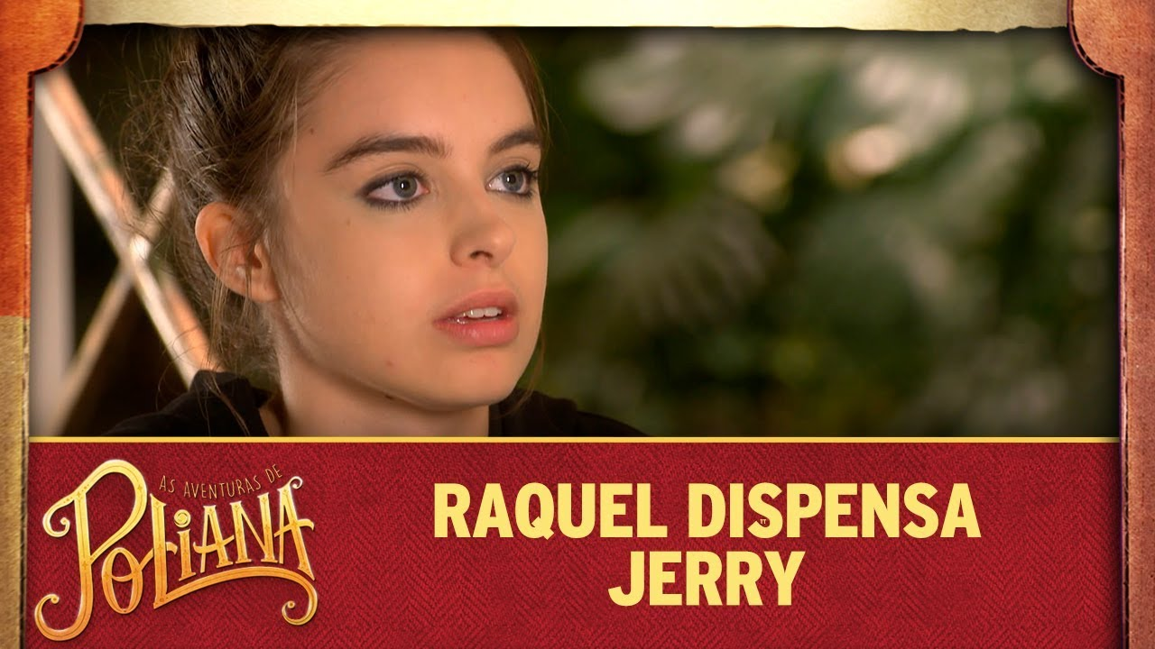 Raquel dispensa Jerry | As Aventuras de Poliana