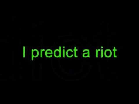 I predict a riot lyrics Kaiser Chiefs