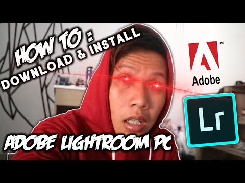 TUTORIAL DOWNLOAD & INSTALL ADOBE LIGHTROOM FOR PC 2019 ‼️