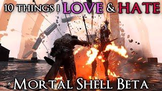 10 Things I Love or Hate: Mortal Shell Beta