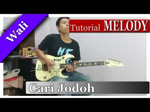 Tutorial Melodi WALI - Cari Jodoh | FULL DETAIL TEHKNIK