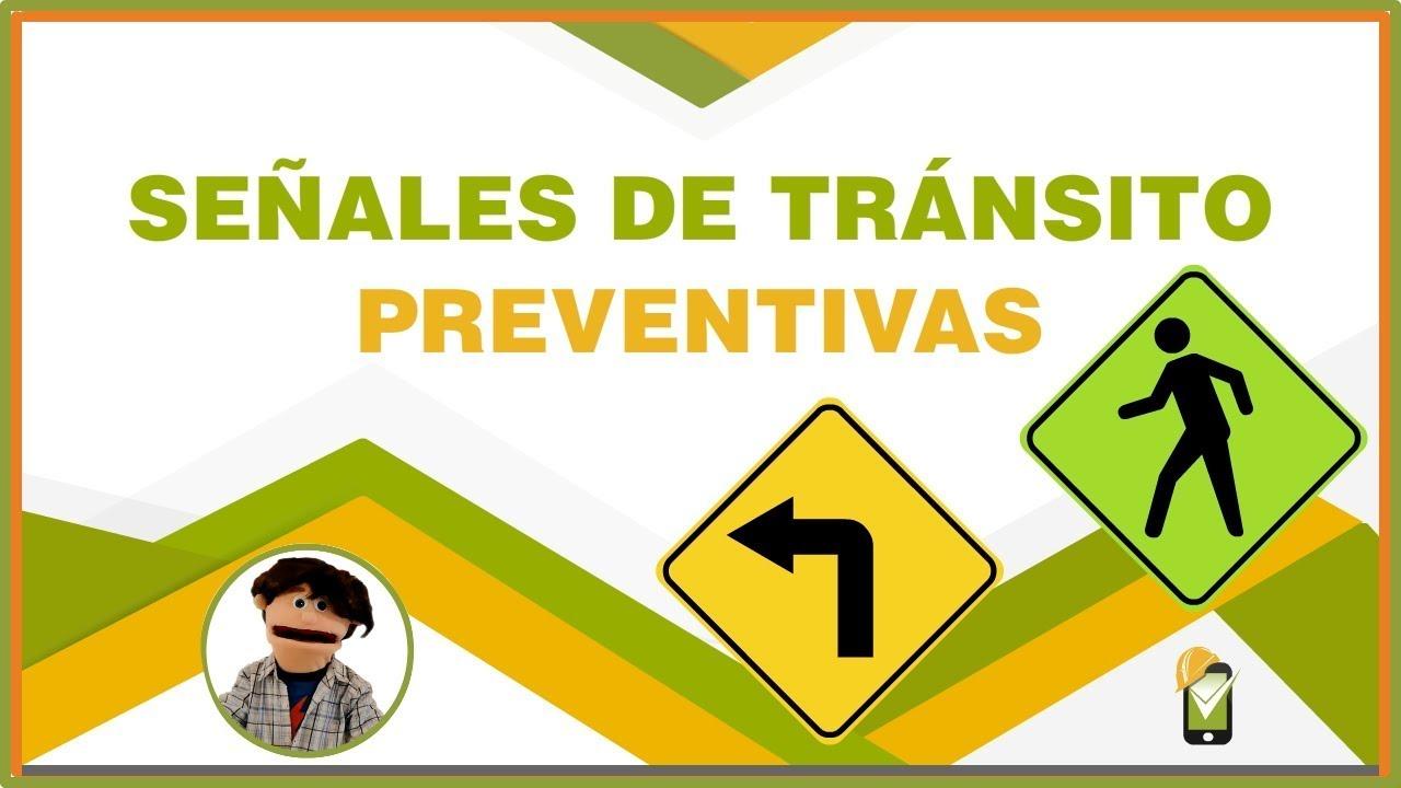 Señales De Tránsito Preventivas 2019