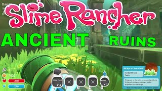 EXPLORING THE ANCIENT RUINS! - SLIME RANCHER | Episode 29