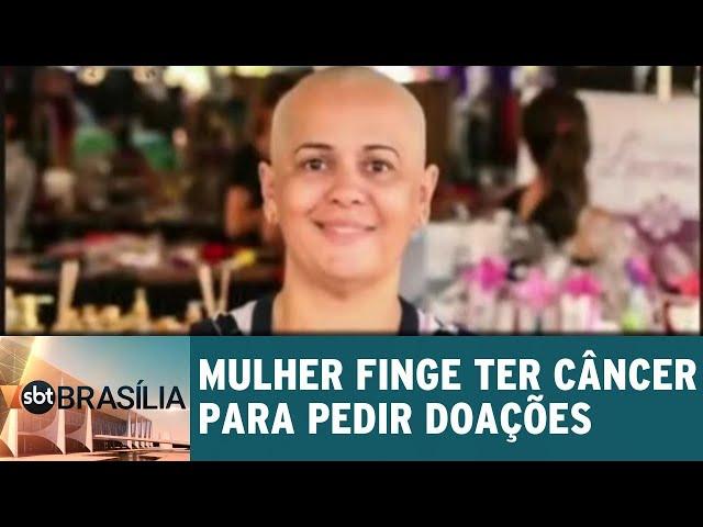 Mulher finge ter câncer para pedir doações | SBT Brasília 12/03/2019