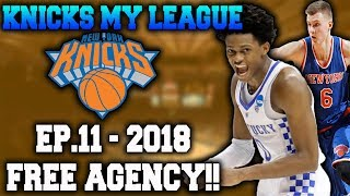 2018 Free Agency...New Age Big 3! - Knicks My League Ep.11 - NBA 2K17