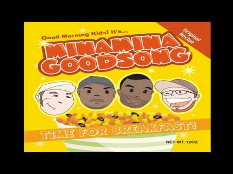 Minamina Goodsong - Time For Breakfast