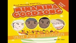 Baixar Minamina Goodsong - Time For Breakfast!