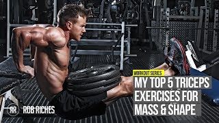 Top 5 Tricep Exercises | Rob Riches