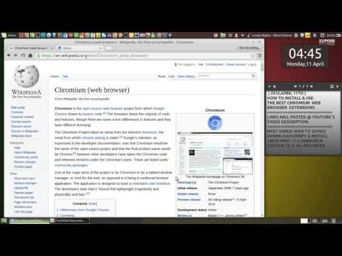 2016 - How to Install & Use the Chromium Web Browser Extensions - April 11.
