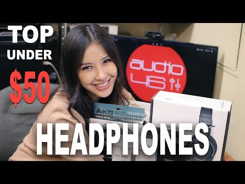 BEST HEADPHONES UNDER $50, 2018