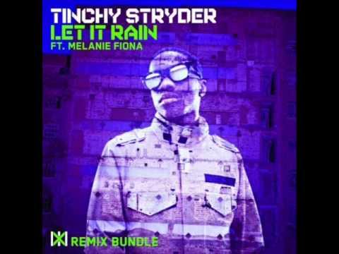 Tinchy Stryder ft. Melanie Fiona - Let It Rain (7th Heaven Club Mix)
