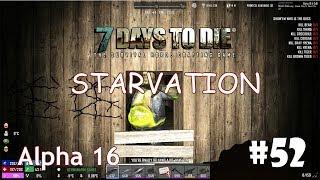 7 Days to Die (Alpha 16 + Starvation) #52 - Охота на оружейные сейфы