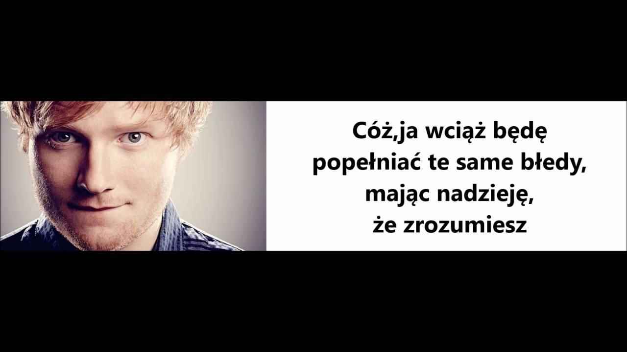 Ed Sheeran Thinking Out Loud Tlumaczenie Pl Youtube