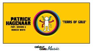 Patrick Hagenaar ft Saviors & Rebecca White - Tears of Gold