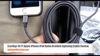 EverDigi 10 FT Apple iPhone iPad Nylon Braided Lightning Cable Review