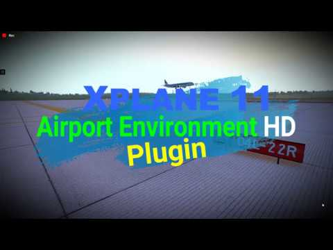Xplane 10/11 ✈ Airport Environment HD FREE Plugin