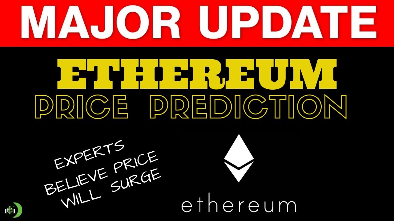 Ethereum Price Prediction | Experts Believe Price Will Surge?
