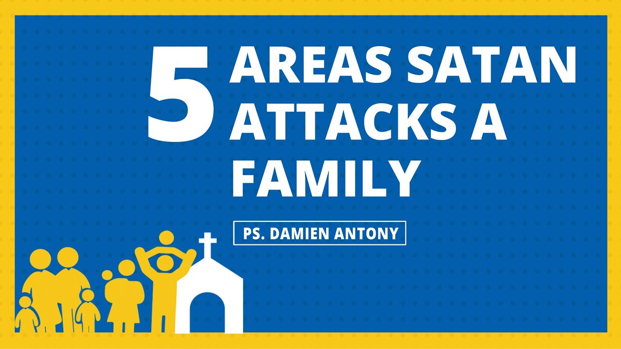 5 Areas Satan Attacks A Family- Ps  Damien Antony (English Sermon)