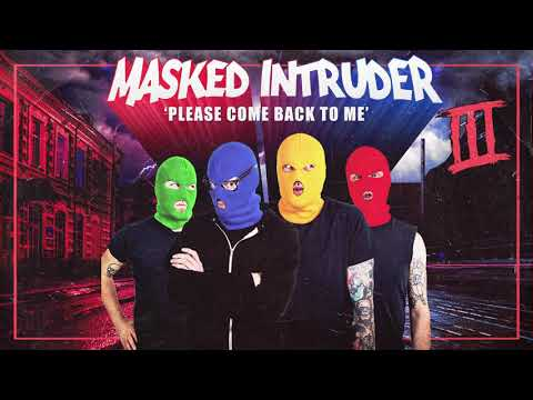 "Masked Intruder Releases New Song ""Please Come Back To Me"""