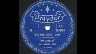 Watch Ray Charles Bye Bye Love studio video