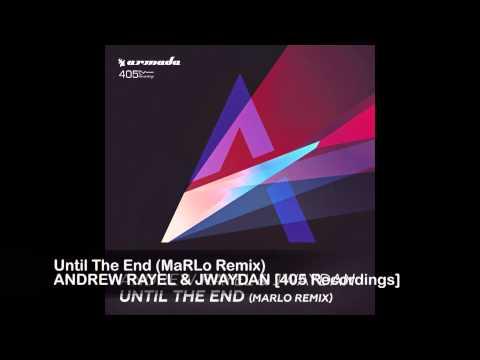 Andrew Rayel & Jwaydan - Until The End (MaRLo Remix)