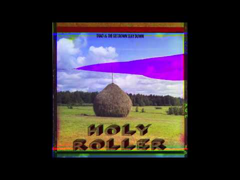 Thao & The Get Down Stay Down - Holy Roller (Official Audio)
