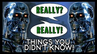 7 Things You Probably Didnt Know About Terminator Too