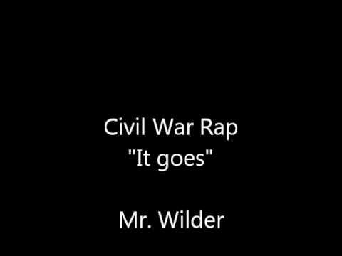 Civil War Rap (Mr. Wilder)