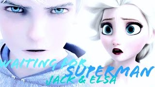 Jack & Elsa-Waiting for Superman