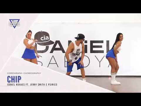 Chip - Israel Novaes feat Jerry Smith &  psirico - Cia Daniel saboya Fc COREOGRAFIA