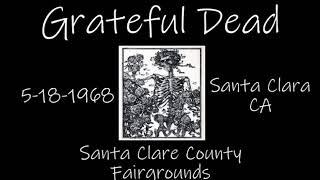 Grateful Dead 5/18/1968