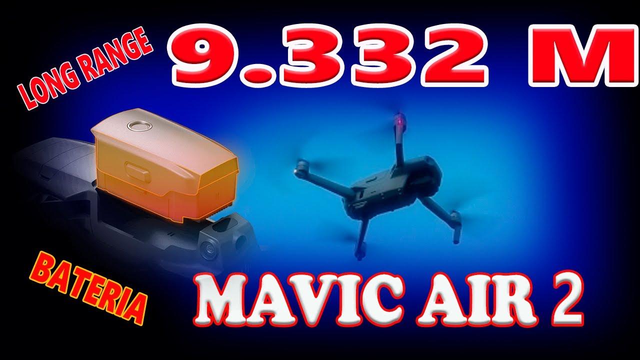 LONG RANGE MAVIC AIR 2   9.332 METROS