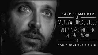 Motivational Video feat Hrithik Roshan with English Subtitles     Darr Se Mat Dar  