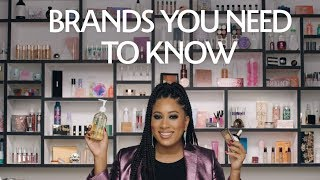 Brands You Need to Know | Sephora