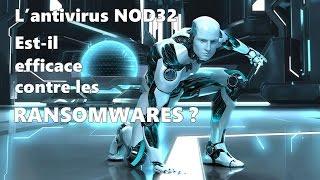 L'antivirus NOD32 est-il efficace contre les Ransomwares ?