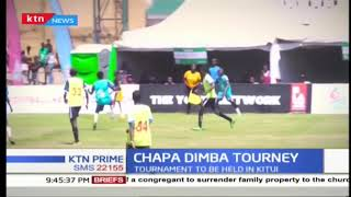 Eastern Region Chapa Dimba football tournament to be held in Kitui