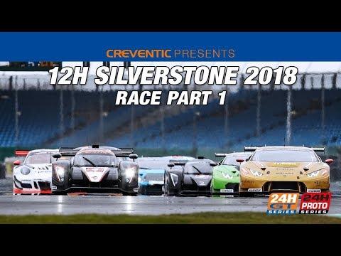 Race part 1 Hankook 12H SILVERSTONE 2018