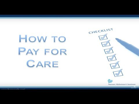 What Are Your Options in Paying for Alzheimer's Care?
